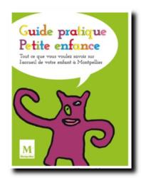 Le guide pratique Petite enfance est disponible Montpellier