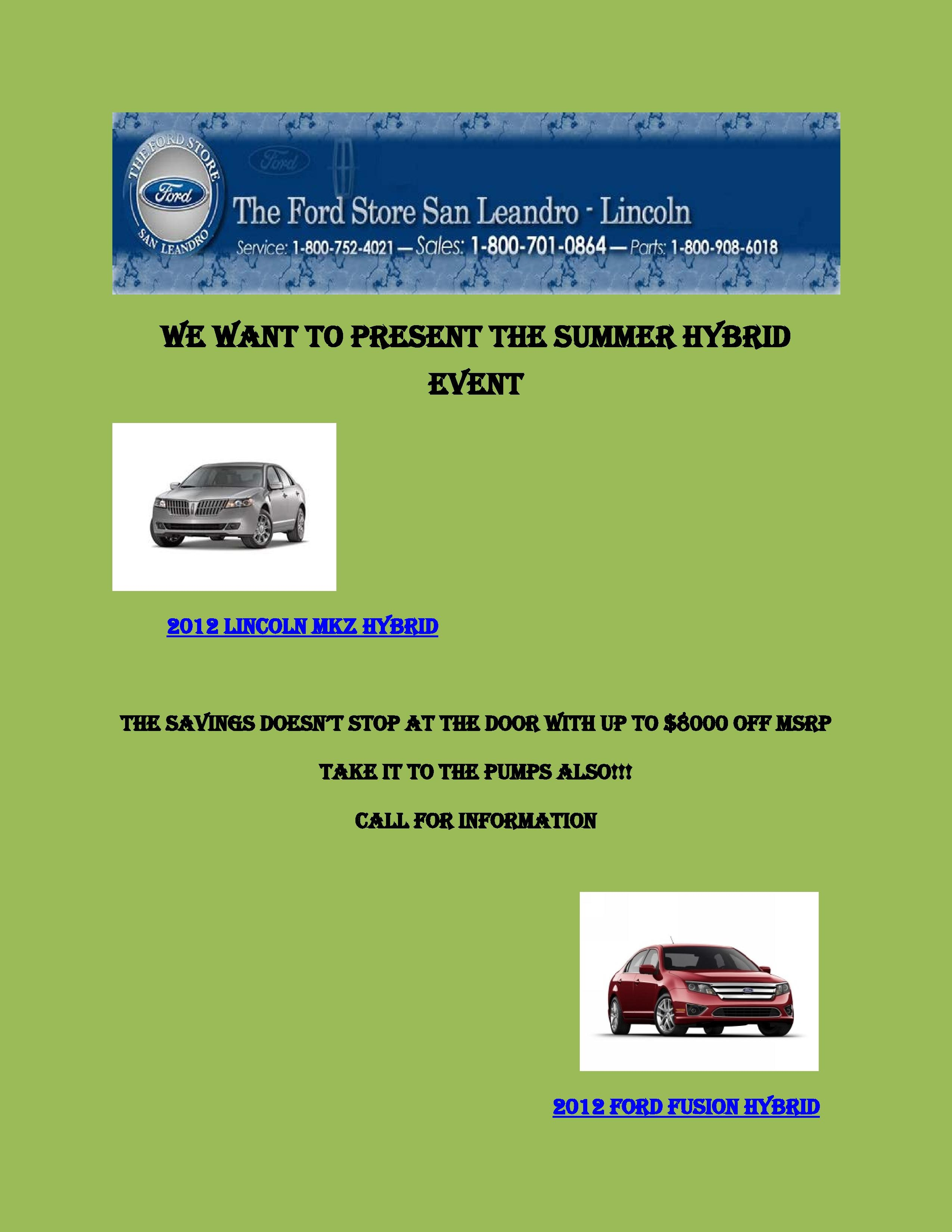 east bay s the ford store san leandro announces its ongoing summer sales event. Black Bedroom Furniture Sets. Home Design Ideas