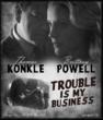 Trouble Is My Business Film Noir Movie Starring Brittney Powell and Tom Konkle
