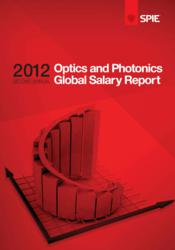 SPIE 2012 Optics and Photonics Global Salary Survey