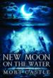 Full-size cover for New Moon on the Water by Mort Castle in JPG