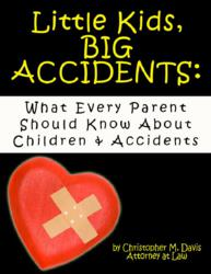 Little Kids, Big Accidents
