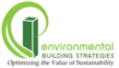 EBS, sustainable engineering, consulting, education and building certification, with expertise in LEED®, ENERGY STAR, GreenPoint, HERS, Energy Audits, Energy Modeling, Commissioning, Life Cycle Cost Analysis, Incentives and Rebates, and more