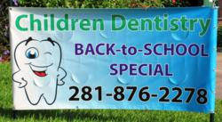 Pediatric dentistry in Houston sign