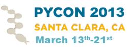 PyCon 2013 - March 13-21 - Santa Clara, CA