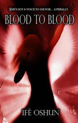 Blood To Blood New Young Adult Urban Fantasy Novel
