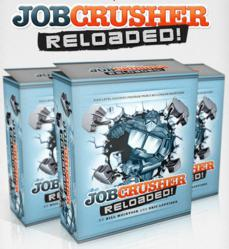 gI 78961 job crusher reloaded Job Crusher Reloaded Review and Bonus Just Released By Bill McIntosh and Eric Louviere