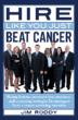 Cancer Survivor, Executive Shares Hiring Expertise: New Book by Jim...
