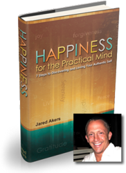 Jared Akers, How to Be Happy by Jared Akers, Book on Happiness, Happiness for the Practial Mind