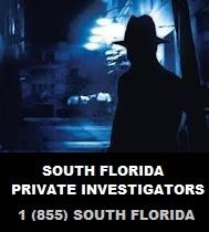 South Florida Private Investigators Pompano Beach Fl