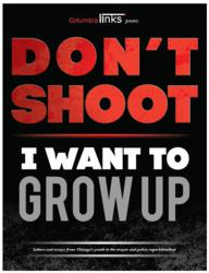 "Cover of ""Don't Shoot, I Want to Grow Up."""