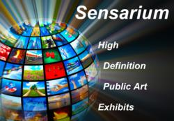 Sensarium High Definition Public Art Exhibits