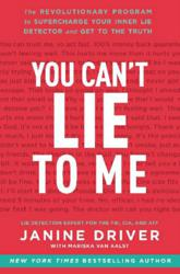 Book Cover: You Can't Lie To Me by Janine Driver