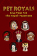 Pet Royals submission graphic