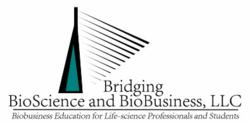 Bridging BioScience & BioBusiness, LLC