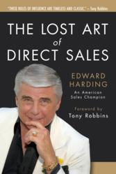 """The Lost Art of Direct Sales"" by Edward Harding"