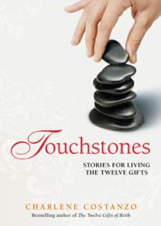 TOUCHSTONES: Stories for Living The Twelve Gfits