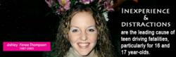 Ashley Renee Thompson. Ashley lost her life in a single vehicle crash on June 10, 2003, at the age of sixteen.