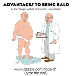 Advantages to Being Bald by Joey Skaggs with illustrations by Lenora Paglia