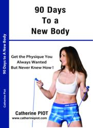 90 days to a new Body by Catherine Piot - www.catherinepiot.com