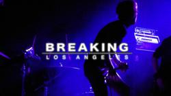 Breaking: Los Angeles music documentary