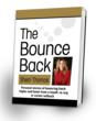 """The Bounce Back - Personal stories of bouncing back higher and faster from a layoff, re-org or career setback"" by Sherri Thomas"