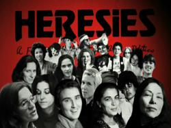The Heretics Tracing the influence of the Women's Movement's Second Wave on art and life - Film by Elli Safari.
