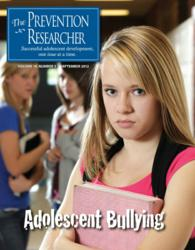 Adolescent Bullying issue of The Prevention Researcher