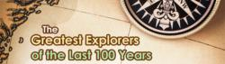 The Greatest Explorers of the Last 100 Years infographic