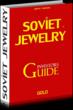 Soviet Jewelry Investor's Guide