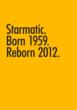 Starmatic. Born 1959. Reborn 2012.