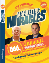 """Marketing Miracles"" with Dan Kennedy and Tom Bukacek"
