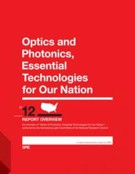 "Summary booklet for ""Optics and Photonics, Essential Technologies for our Nation"""