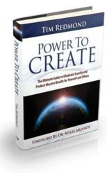 Power to Create-The Book by Author Tim Redmond