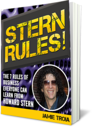Stern Rules! The Seven Rules of Business Everyone can Learn From Howard Stern