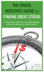 The Frugal Investor's Guide to Finding Great Stocks