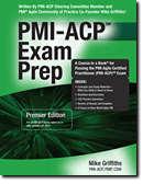 RMC's Best-Seling PMI-ACP Exam Prep Guide by Mike Griffiths