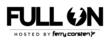 FULL ON (Hosted By Ferry Corsten) logo