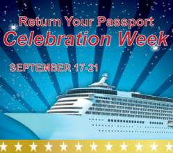 Return Your Passport Celebration Week!