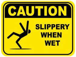 Slippery When Wet Floor Sign