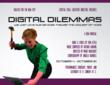 Poster for Digital Dilemmas, The Timely New Musical Comedy