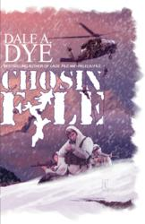 Chosin File by Dale Dye
