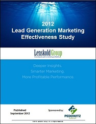 2012 Lenskold Group Pedowitz Group Lead Generation Marketing Effectiveness Study