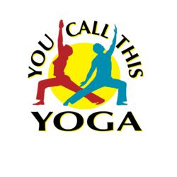 You Call This Yoga logo