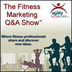 The Fitness Marketing Q&A Show™ by Lisa Shaughnessy