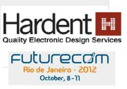 Offering professional management services for the semiconductor industry, Hardent is attending FutureCom Brazil 2012