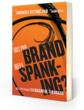 New Book For Powerful Branding and Marketing in a Bad Economy