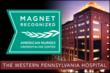 Pittsburgh's West Penn Hospital Earns Second Prestigious Magnet® Designation for Nursing Excellence