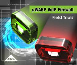 µWARP VoIP Firewall Field Trials