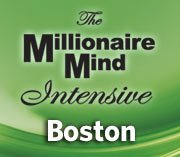 Millionaire Mind Intensive Boston